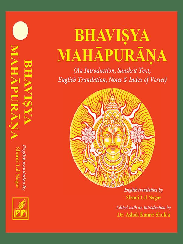 Complete Bhavisya Mahapurana (Sanskrit Text with English Translation in 3 Volumes)