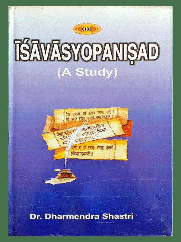 Isavasyopanisad (A Study)