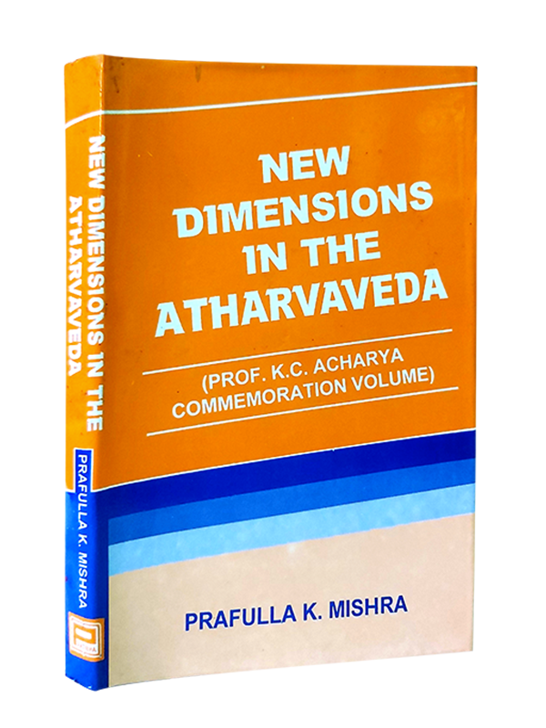 New Dimensions In The Atharvaveda