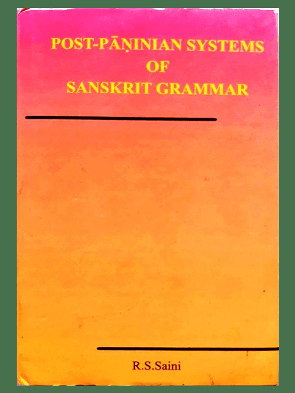 Post Paninian Systems of Sanskrit Grammer