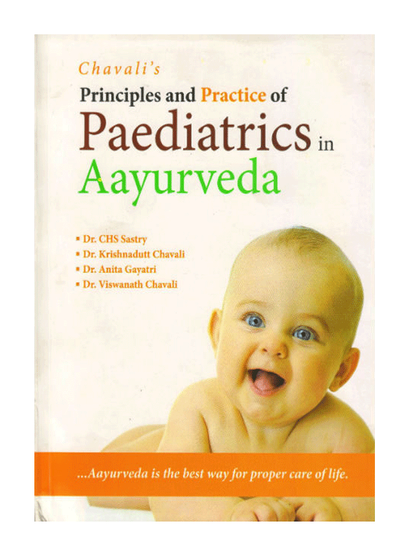 Principles and Practice Paediatrics in Ayurveda