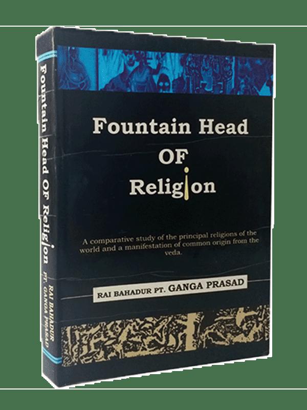 Fountain Head of Religion